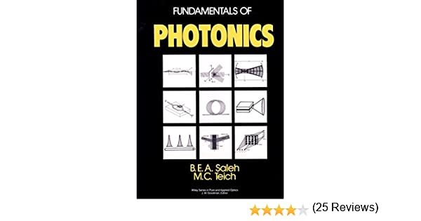 Fundamentals of photonics wiley series in pure and applied optics fundamentals of photonics wiley series in pure and applied optics bahaa e a saleh malvin carl teich 9780471839651 amazon books fandeluxe Choice Image