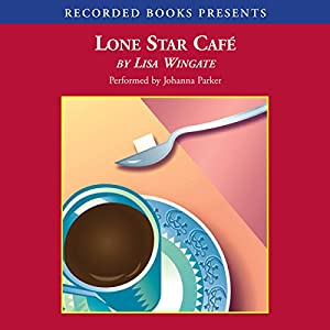 Lone Star Cafe Audiobook