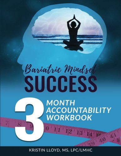 Bariatric Mindset Success: 3-Month Accountability Workbook: (black & white version)