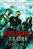 Bloodjacker, T. D. Edge, 1939051231
