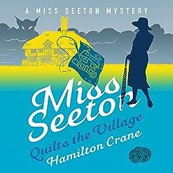 Miss Seeton Quilts the Village