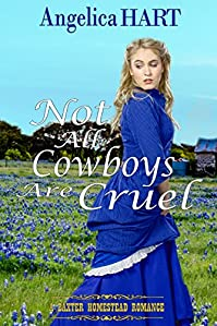 Not All Cowboys Are Cruel by Angelica Hart ebook deal