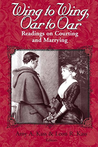 Wing To Wing, Oar To Oar: Readings on Courting and Marrying (ETHICS OF EVERYDAY L) by University of Notre Dame Press