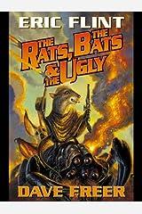 The Rats, the Bats and the Ugly (Rats, Bats and Vats Series Book 2)