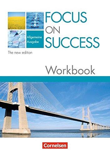 Focus on Success - The new edition - Allgemeine Ausgabe: B1/B2 - Workbook mit herausnehmbarem Lösungsschlüssel