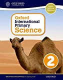 Oxford International Primary Science Stage 2: Age 6-7 Student Workbook 2