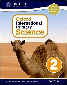 Ebooks Oxford International Primary. Science. Student's Book. Per La Scuola Elementare. Con Espansione Online: 2 Descargar PDF