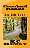 Switch Back (Crooked Roads Book 1)
