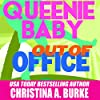 Queenie Baby: Out of Office