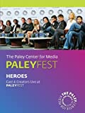 Heroes: Cast & Creators Live at the Paley Center