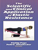 The Scientific and Clinical Application of Elastic