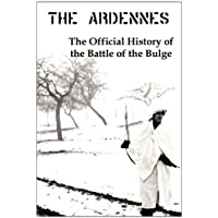 The Ardennes: The Official History of the Battle of the Bulge