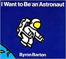 Image result for image of I want to be an astronaut book cover