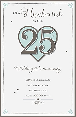 Husband 25th Silver Wedding Anniversary Nice Verse Greeting Card