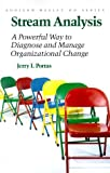 img - for Stream Analysis: A Powerful Way to Diagnose and Manage Organizational Change (Addison-Wesley Series on Organization Development) by Jerry I. Porras (1987-01-01) book / textbook / text book