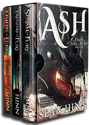 Ash: The Days of Ash and Fury, Act One: (Epic Fantasy set includes three books: Omens of Fury, Tremors of Fury, Spawn of Fury) cover