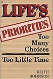 Life's Priorities, Keith Johnson, 0892747102