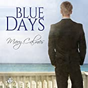 Blue Days | Mary Calmes