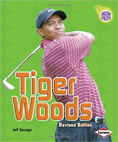 Pdf-e-kirjat ladataan ilmaiseksi Tiger Woods (Revised Edition) (Amazing Athletes) 082256890X in Finnish PDF PDB by Jeff Savage