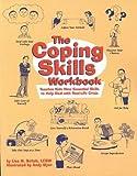The Coping Skills Workbook by Lisa M. Schab (1996) Spiral-bound