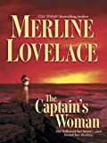 Front cover for the book The Captain's Woman by Merline Lovelace