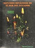 Estudios Botanicos en el Sur Del Ecuador 9789978951842