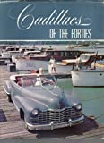 Cadillacs of the Forties, Roy A. Schneider, 0917104013