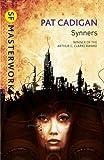 Synners, Pat Cadigan, 0575119543