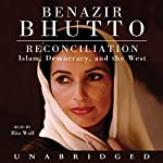 Reconciliation: Islam, Democracy, and the West | Benazir Bhutto