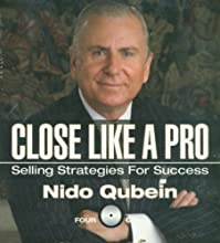Close Like a Pro: Selling Strategies for Success