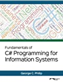 Fundamentals of C# Programming for Information Systems: Black & White Version