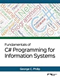 img - for Fundamentals of C# Programming for Information Systems: Black & White Version book / textbook / text book