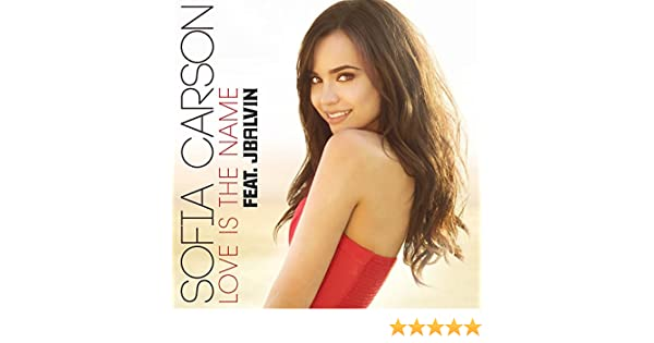 sofia carson love is the name mp3 download free