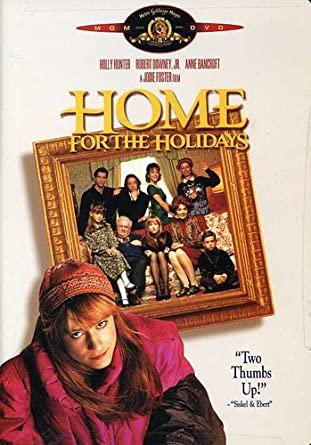 Amazoncom Home For The Holidays Holly Hunter Robert