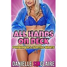 All Hands on Deck - Forbidden & Fertile Brats