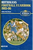 Rothman's Football Year Book 1985-86