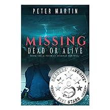 Missing - Dead or Alive (A Gripping Psychological Suspense Novel)