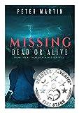 Missing – Dead or Alive (A Gripping Psychological Suspense Novel)