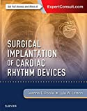 img - for Surgical Implantation of Cardiac Rhythm Devices, 1e book / textbook / text book