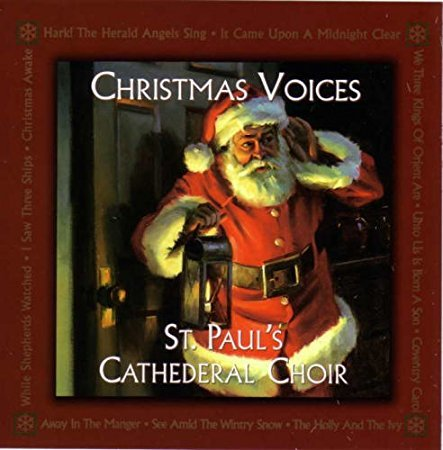 Christmas Voices (Cathedral Christmas St Paul's)