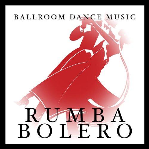 Ballroom Dance Music: Rumba Bolero