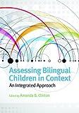 Assessing Bilingual Children in Context