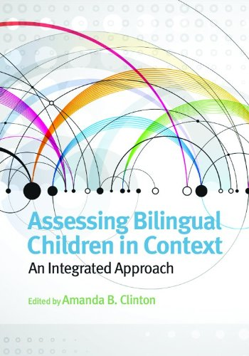 Assessing Bilingual Children in Context
