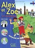 Alex et Zoe et Compagnie Livre de L'eleve 1, Colette Samson, 2090338164