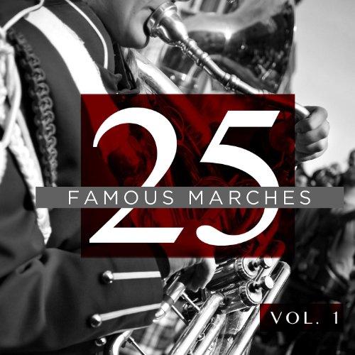 25 Famous Marches, Vol. 1