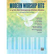 Modern Worship Hits: 30 of the Best Contemporary Christian Selections