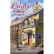 A Crafty Killing (Victoria Square Mystery Book 1)
