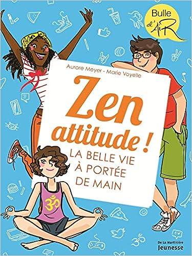 Zen Attitude La Belle Vie A Portée De Main Amazon Ca
