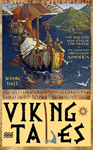 Illustrated Edition Stories of the Vikings: