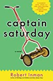 Captain Saturday, Robert Inman, 0316089737